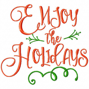 Enjoy the Holiday - Christmas Typography #06 Machine Embroidery Design