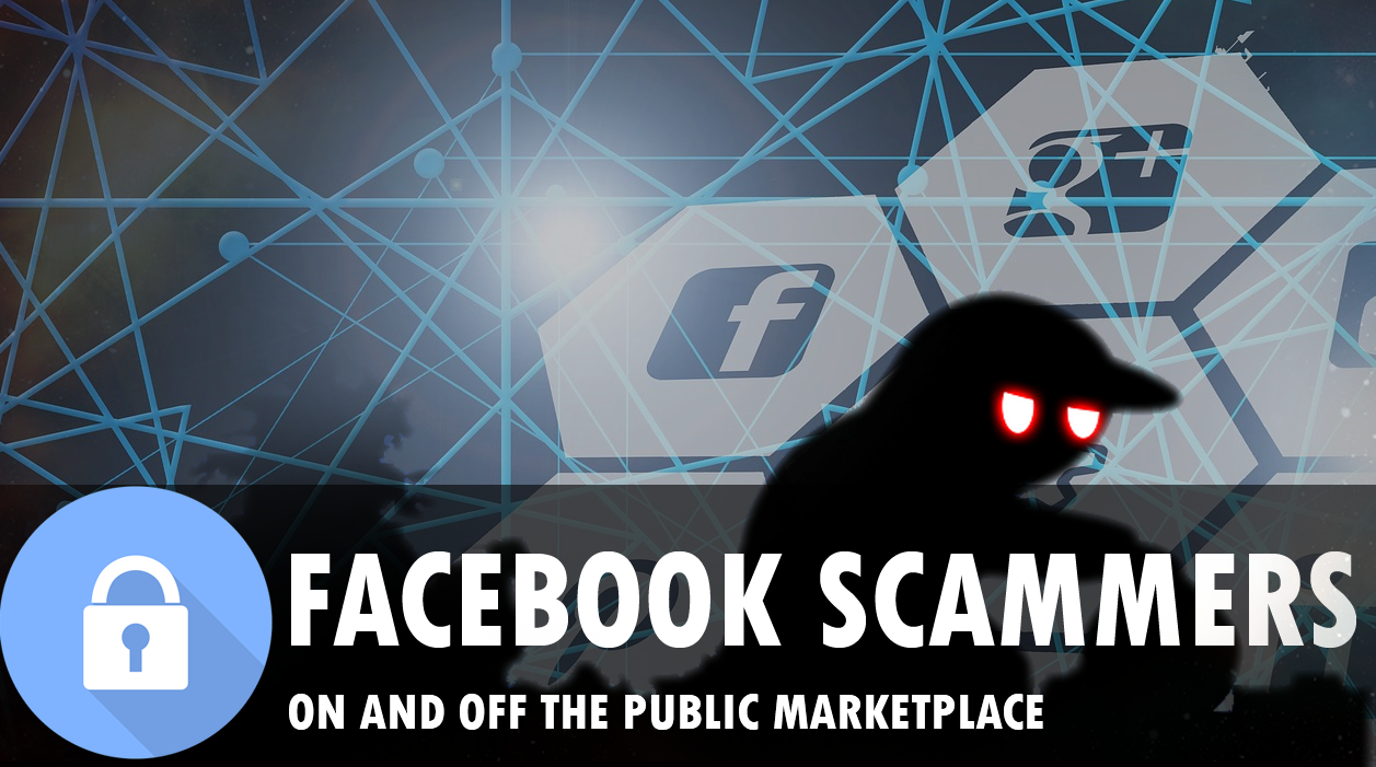 Scammers on Facebook Marketplace