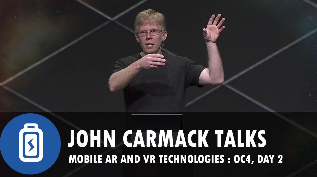 Day Two OC4: John Carmack, CTO talks Mobile VR and GO specs