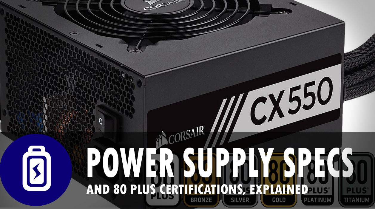 Power Supply Specifications, Explained! - Central Valley Computer Parts