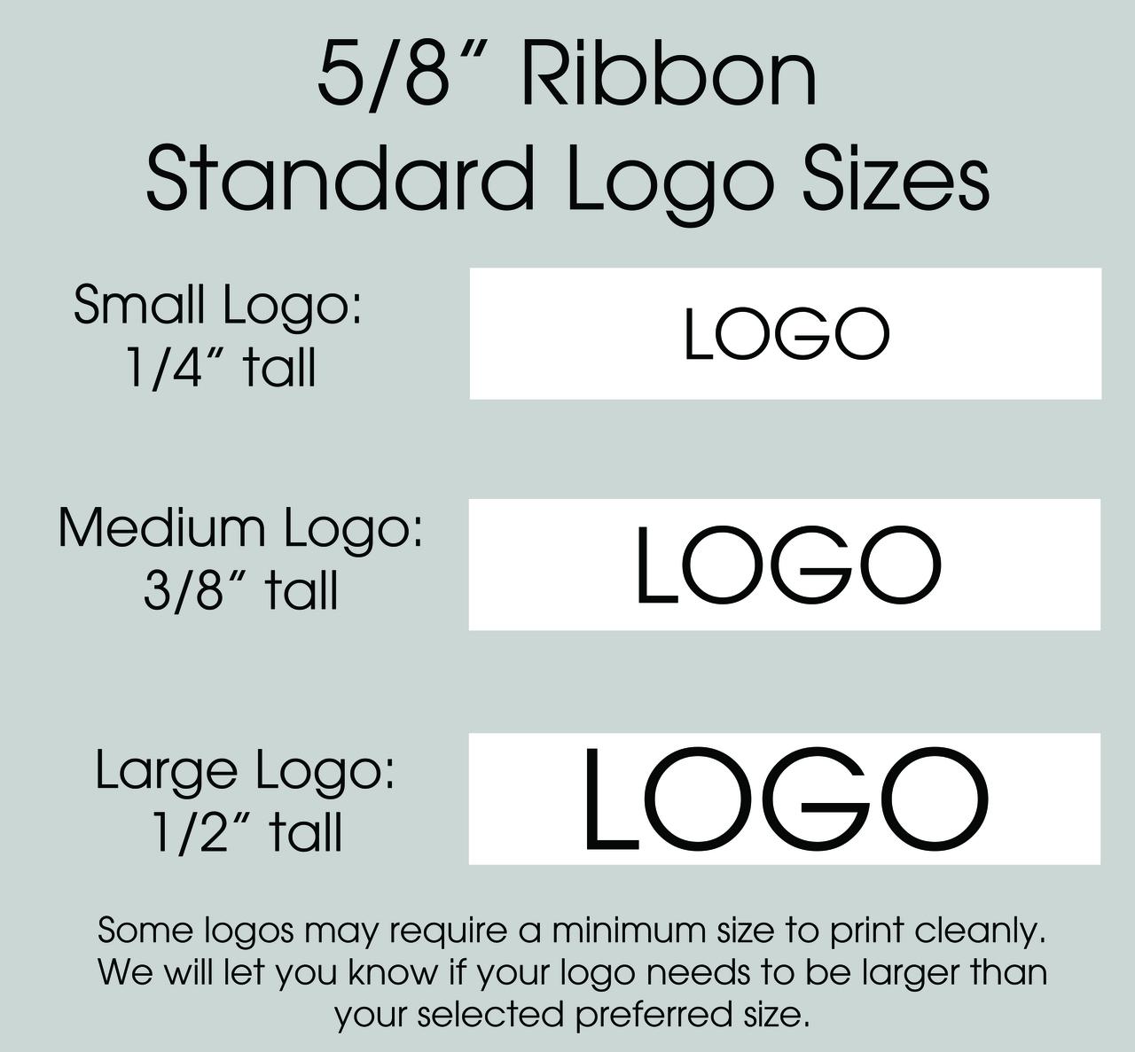 "5/8"" Custom Logo Satin Ribbon Logo Layouts"