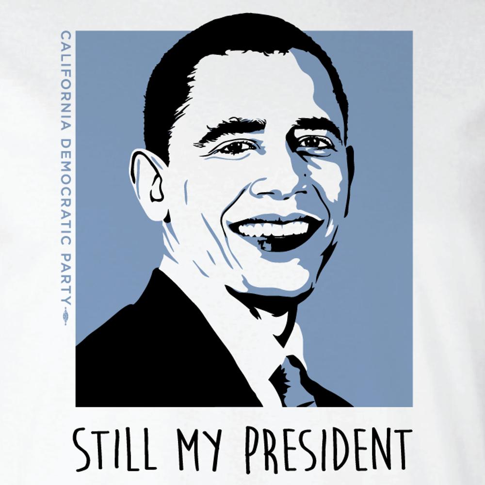Still My President (On White Tee)
