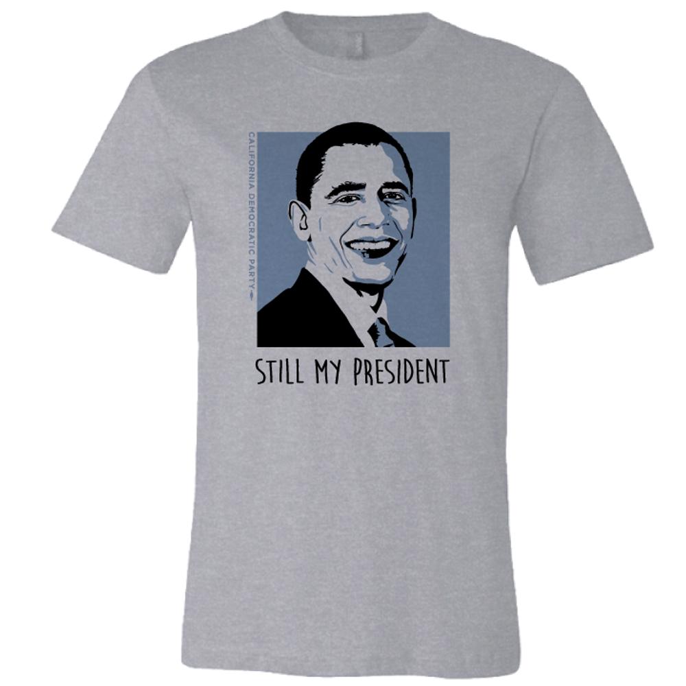Still My President (On Ladies Athletic Heather Tee)