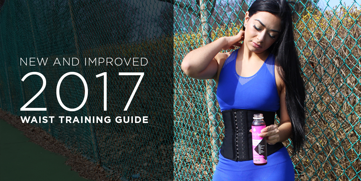 2017 Waist Training Guide
