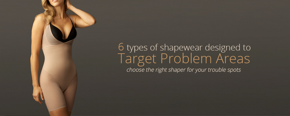 Choose the right shaper for your body type.