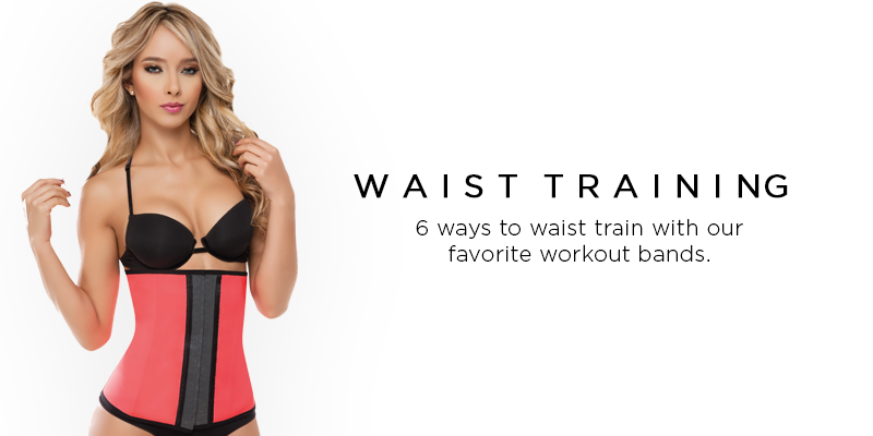 Our Favorite Waist Trainers & Workout Bands