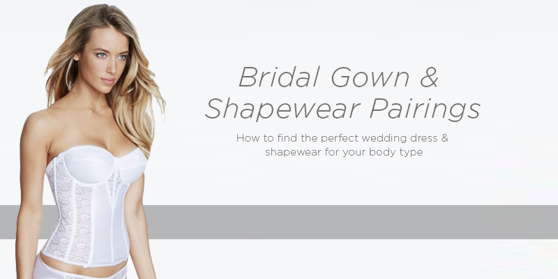 b7f41d657 How To Find the Perfect Wedding Dress   Shapewear for Your Body Type ...