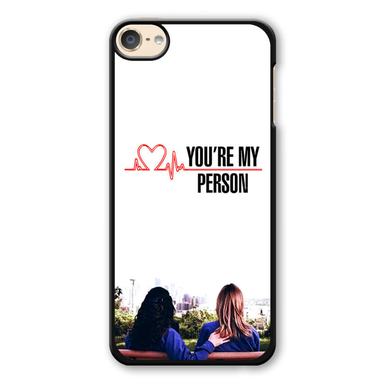 Grey\'s Anatomy You\'re My Person iPod Touch 6 Case - CASESHUNTER