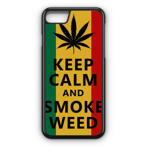 Keep Calm And Smoke Weed IPhone 7 Case