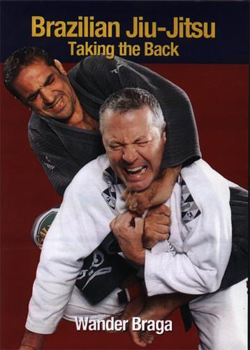 Brazilian Jiu-Jitsu: Holds / Taking the Back