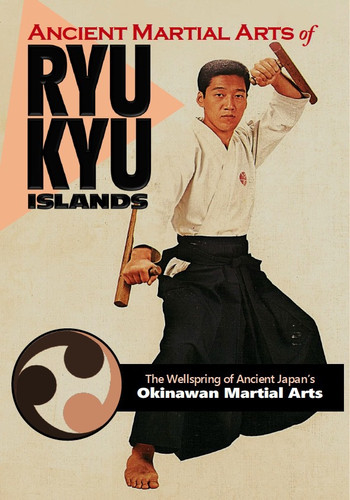 Ancient Martial Arts of Ryukyu Islands (Download)