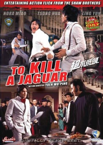 To Kill A Jaguar