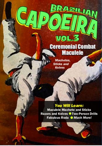 CAPOEIRA - Ceremonial Combat Maculele (Machete) and Sticks. (Download)