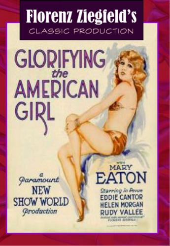 Glorifying the American Girl (Download)