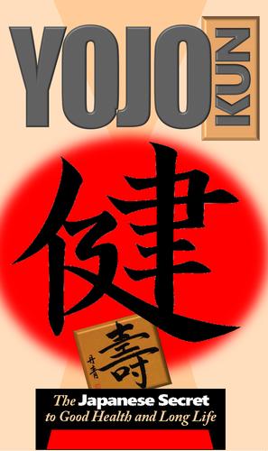 YOJOKUN The Japanese Secret to Good Health and Long Life