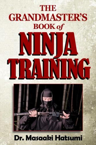 Grandmasters Book of Ninja Training