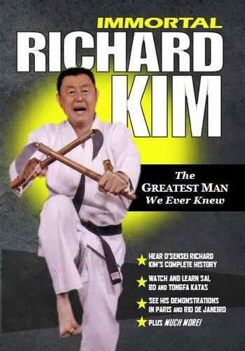 Immortal Richard Kim (The Greatest Man We Ever Knew)