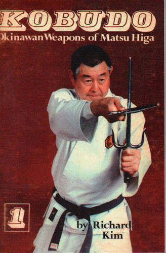 Kobudo #1: Okinawan Weapons of Matsu Higa