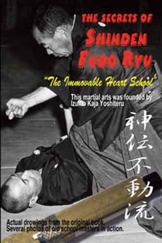 The Secrets Of Muso Shinden Fudo Ryu Ju Jitsu