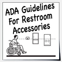 Restroom accessories ADA guidelines