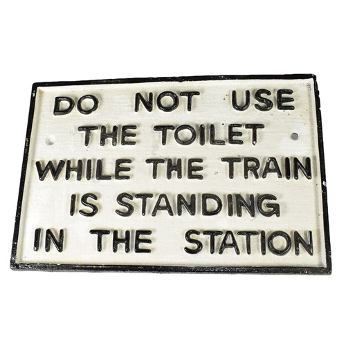 Do Not Use Toilet White Black Cast Iron Sign Plaque Wall Fence Gate Post