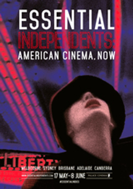 Essential Independents: American Cinema, Now