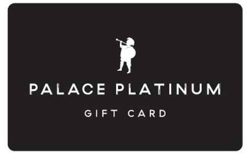 Platinum Palace Gift Card
