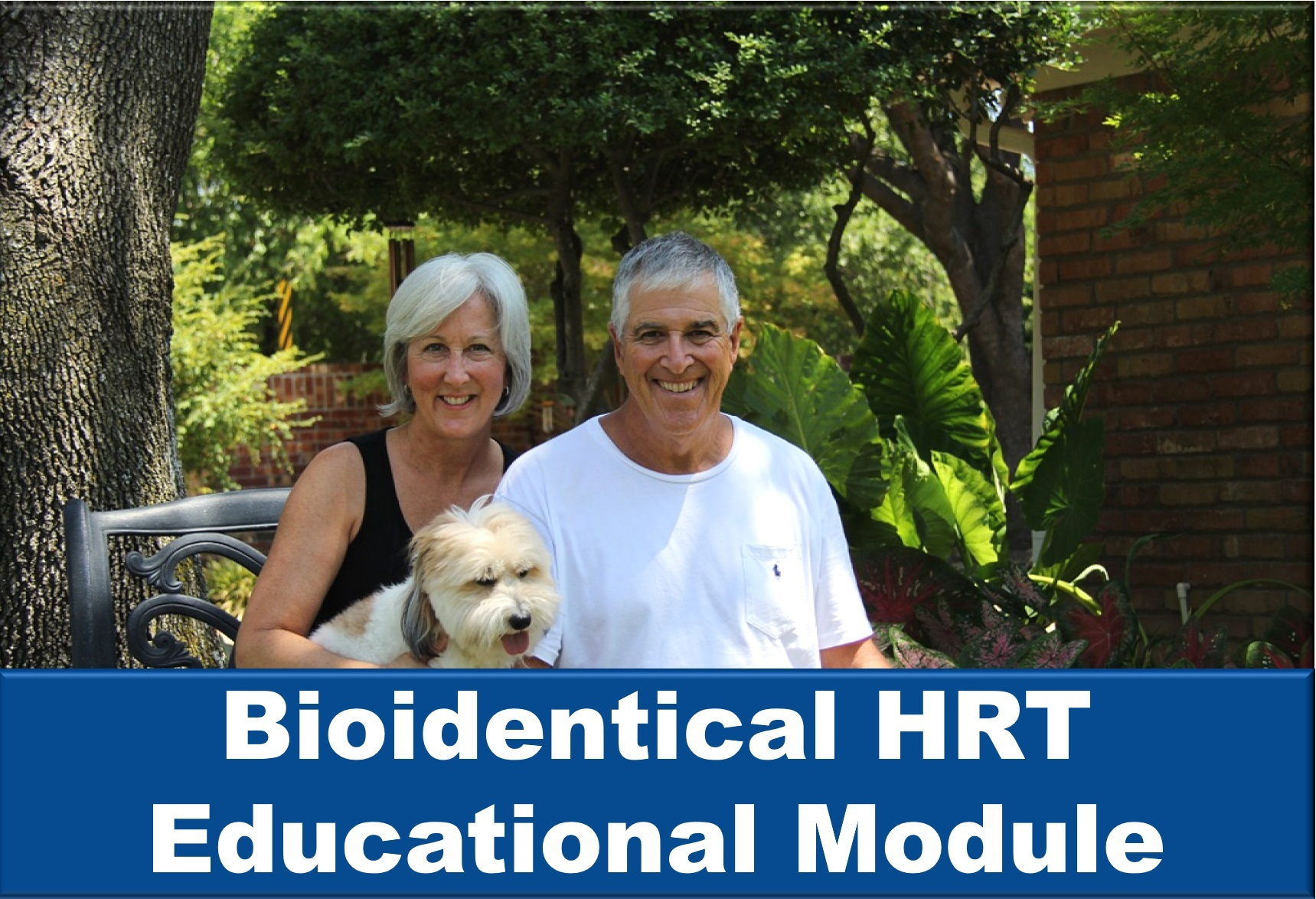 Bioidentical HRT Educational Module