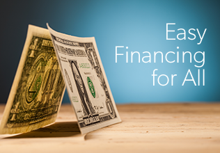 Click here to learn about our easy financing options.