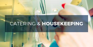 Catering & Housekeeping