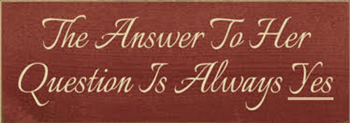 CUSTOM The Answer To Her Question... 3.5x10