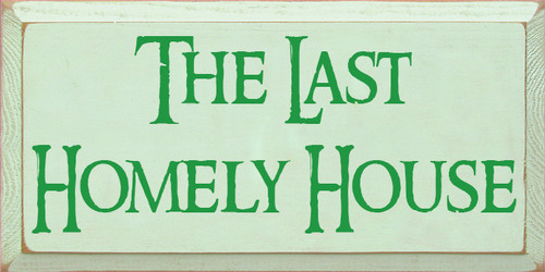 CUSTOM The Last Homely House 9x18