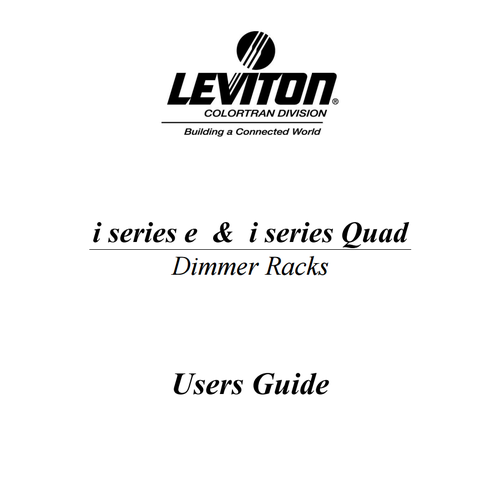 Leviton i series e and i series Quad dimmer rack operating manual