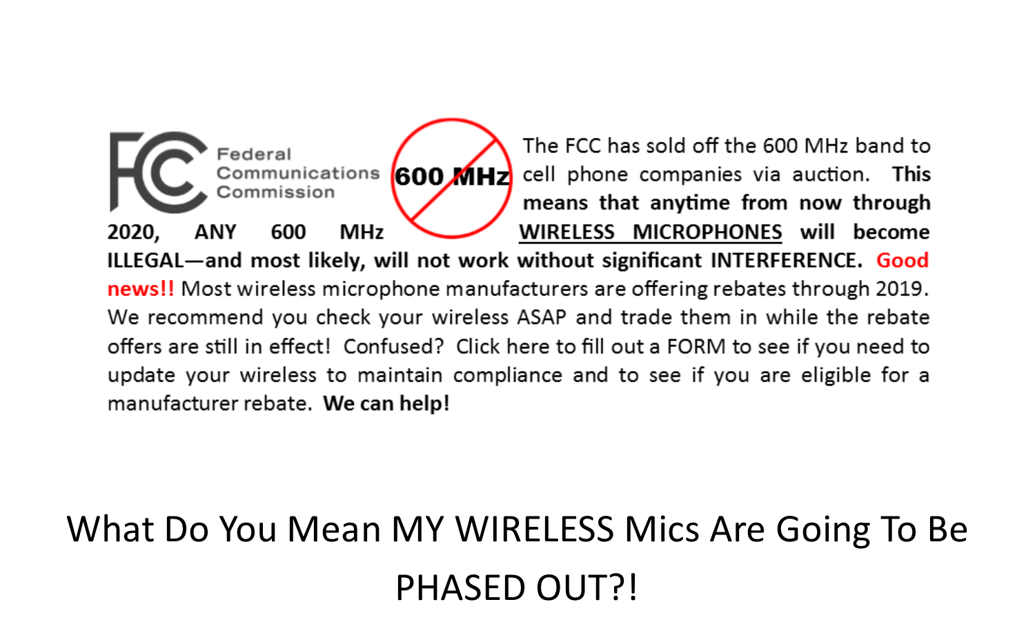 What do you mean MY WIRELESS mics are going to be PHASED OUT?!