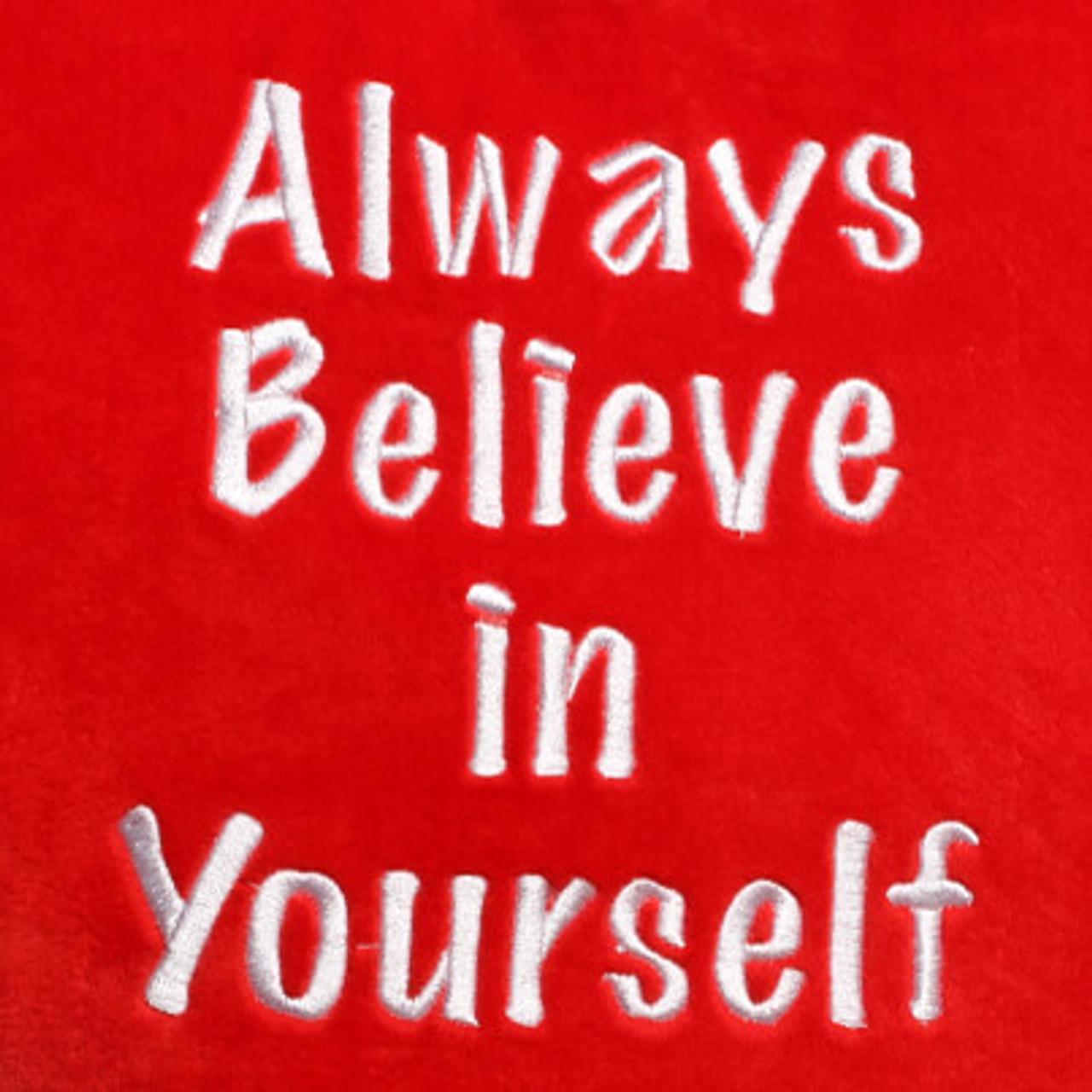 Always Believe in Yourself Heart Design (Close Up)