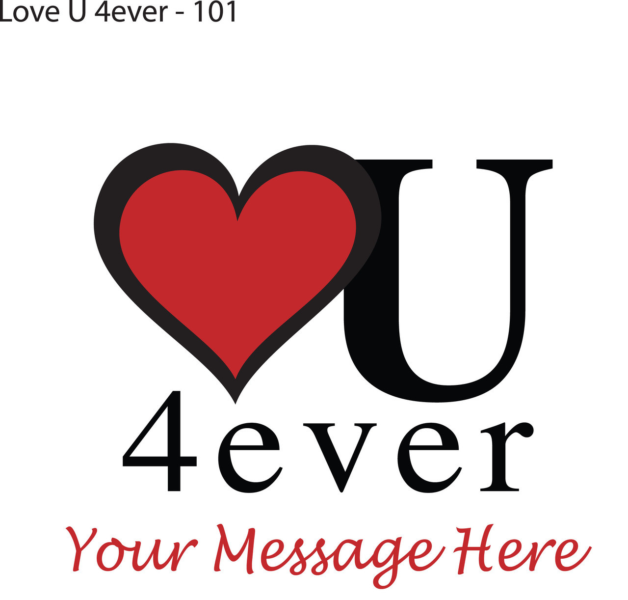 Personalized Love U 4ever red heart Valentine's Day Giant Teddy Bear Shirt