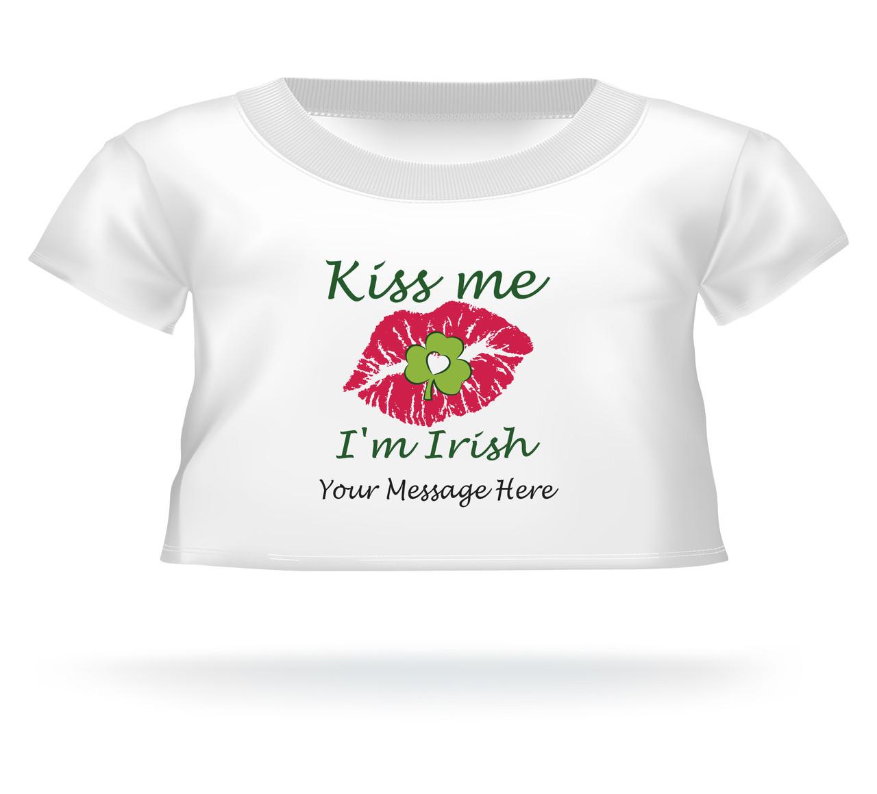 St. Patrick's Day Kiss Me I'm Irish lips sealed w/clover Giant Teddy Bear Personalized Shirt