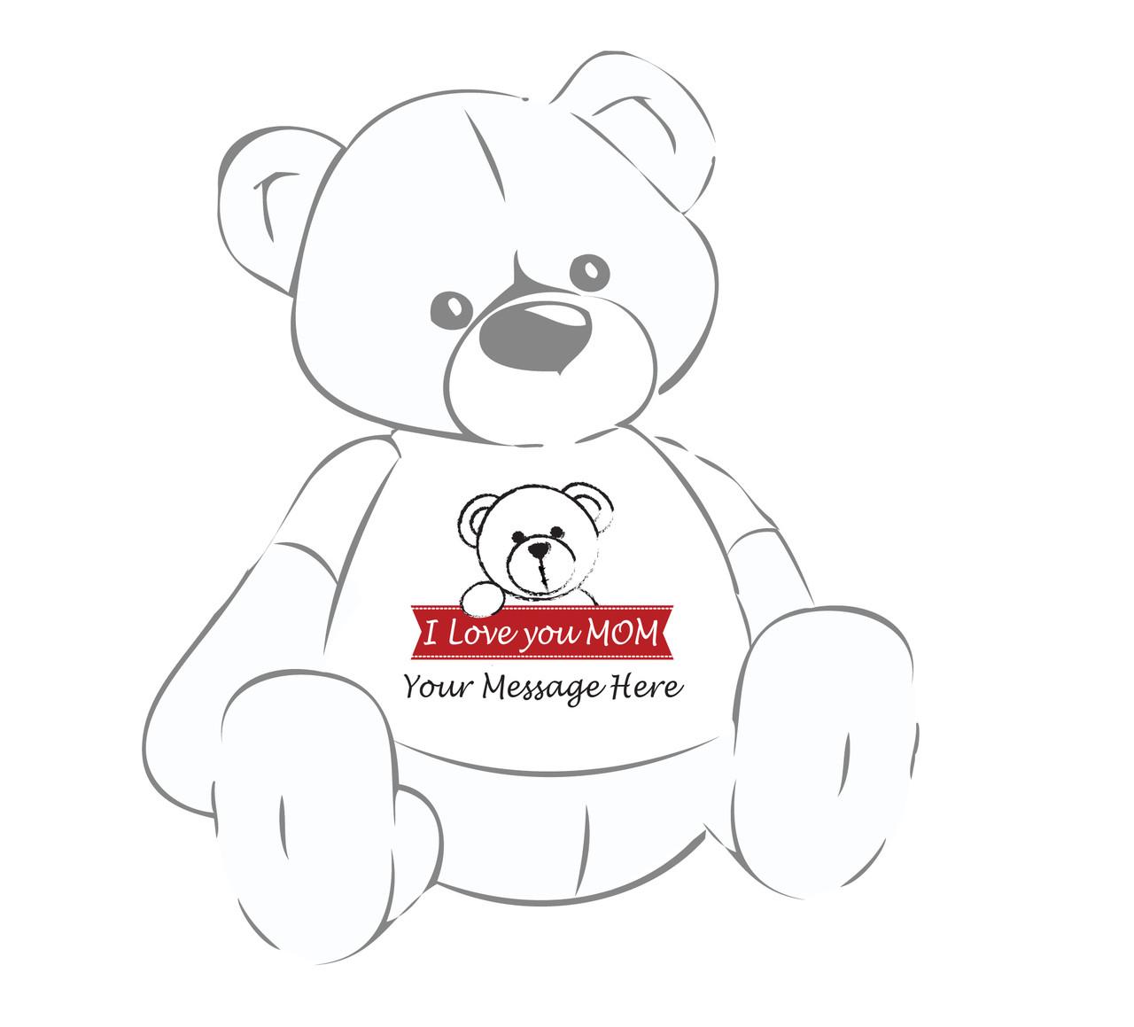 I Love you Mom Personalized Giant Teddy Bear shirt
