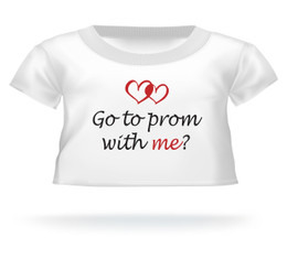 Go to prom with me? Teddy Bear T-Shirt