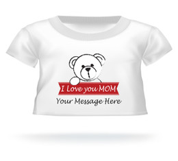 I Love you Mom Mother's Day Teddy Bear T-shirt