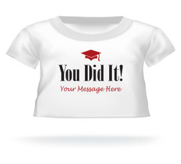 "Personalized ""You Did It"" Graduation Teddy Bear T-shirt"