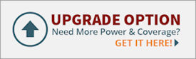 Upgrade option: Need more power or coverage? Get it here!