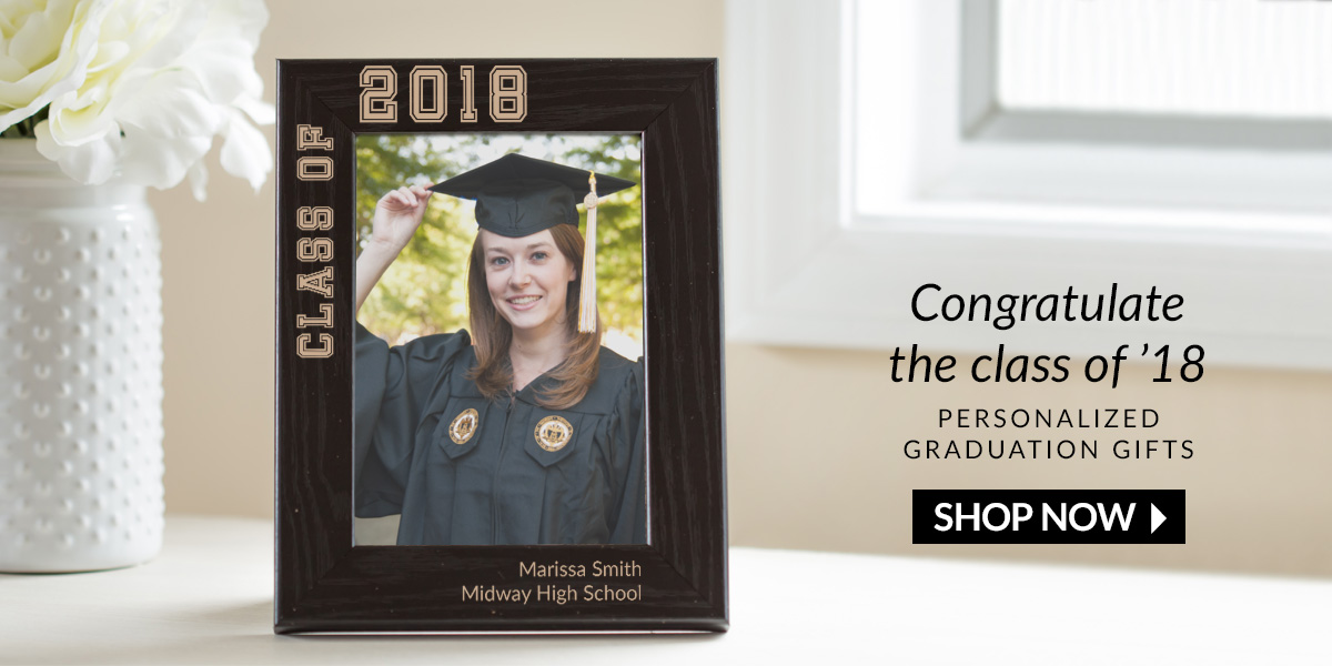 Congratulate the class of 18. Shop personalized graduation gifts.