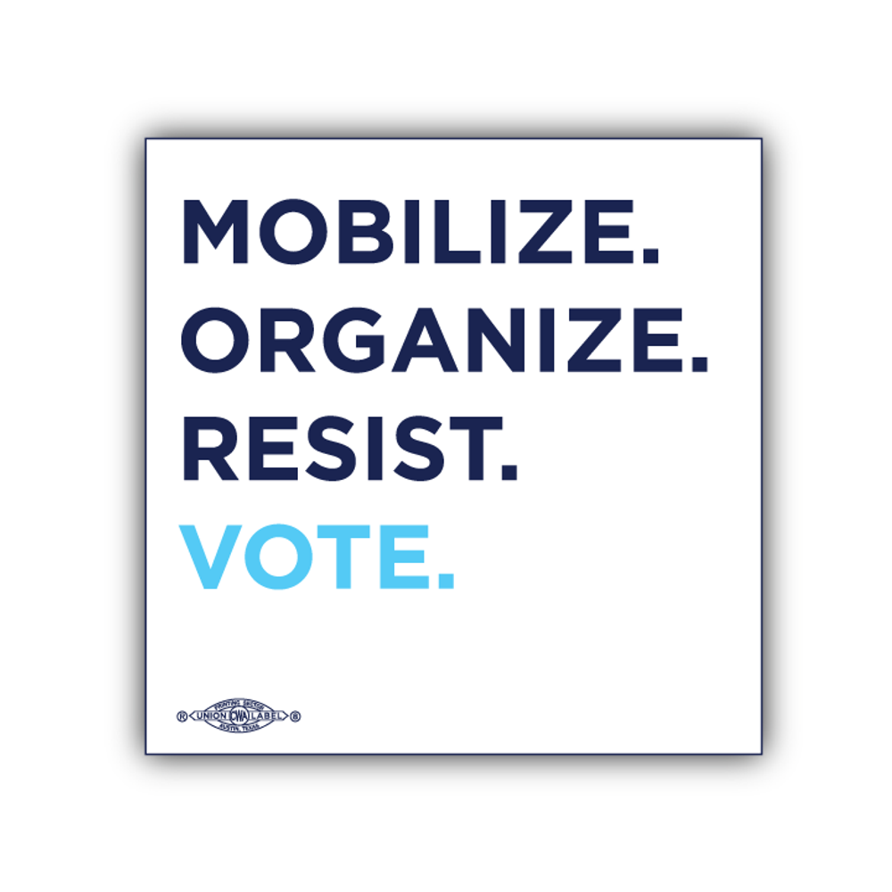 "Mobilize. Organize. Resist. Vote. (4"" x 4"" Vinyl Sticker -- Pack of Two!)"