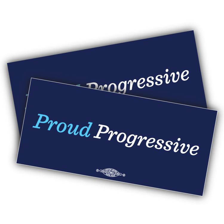 "Proud Progressive (6"" x 3"" Vinyl Sticker -- Pack of Two!)"