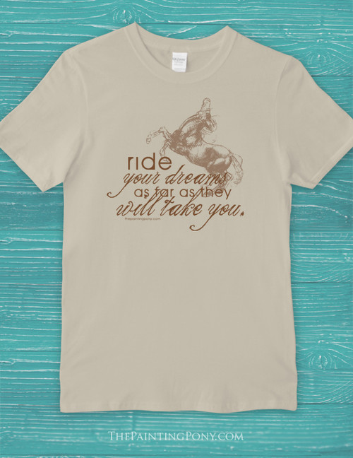 Ride Your Dreams Ladies T-Shirt