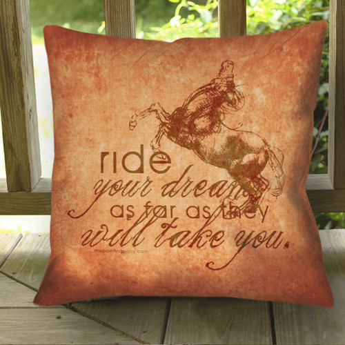 Ride Your Dreams Equestrian Horse Throw Pillow
