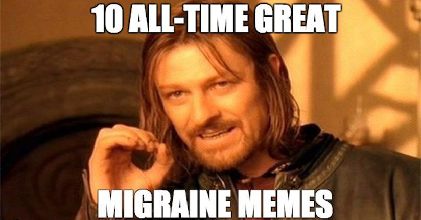 The Top 10 Migraine Memes of All Time