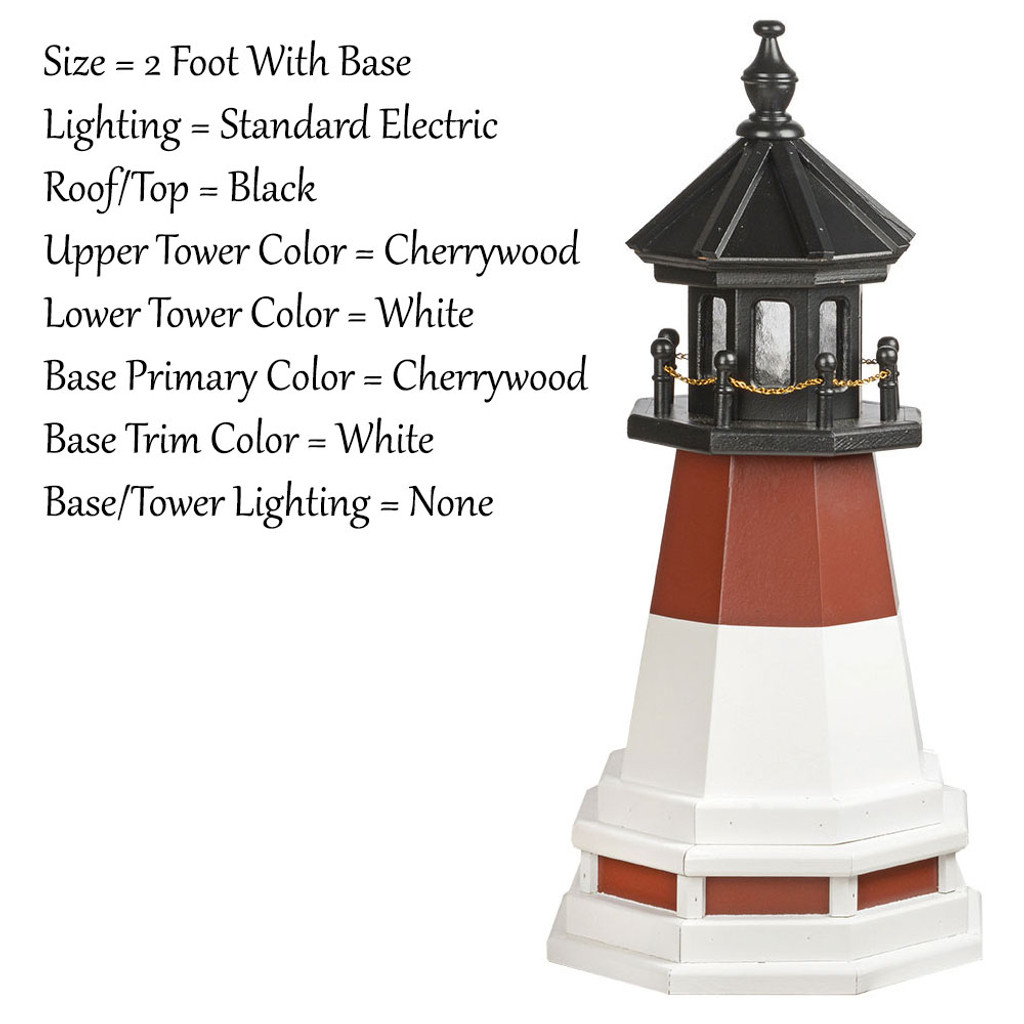 Amish Made Poly Outdoor Lighthouse - Barnegat - Shown As: 2 Foot With Base, Standard Electric Lighting, Roof/Top Color Black, Upper Tower Color Cherrywood, Lower Tower Color White, Optional Base Primary Color Cherrywood, Optional Base Trim Color White, No Base/Tower Interior Lighting