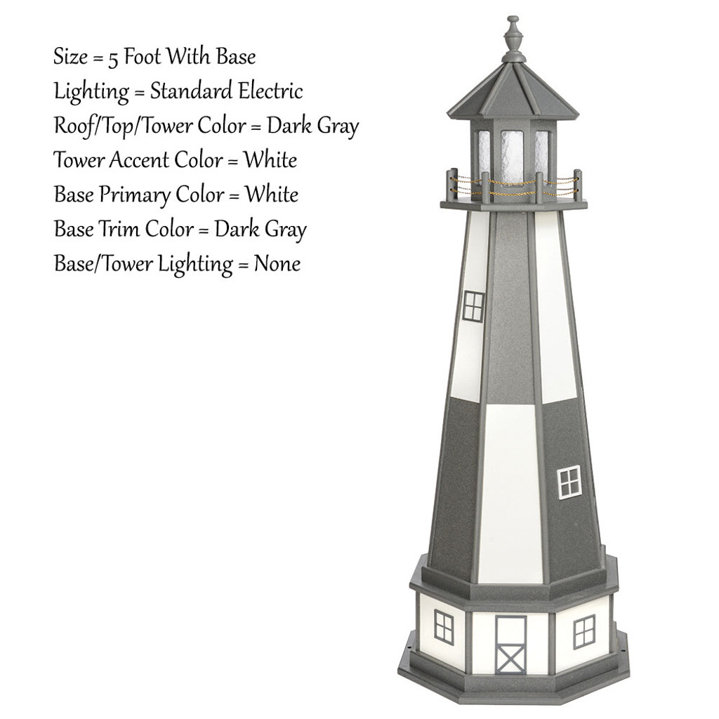Amish Made Poly Outdoor Lighthouse - Cape Henry - Shown As: 5 Foot With Optional Base, Standard Electric Lighting, Roof/Top & Tower Primary Color: Dark Gray, Tower Accent Color: White, Optional Base Primary Color: White, Optional Base Trim Color: Dark Gray, No Base/Tower Interior Lighting